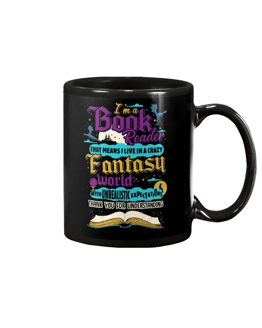 I'm A Book Reader-I Live in a Crazy Fantasy World Mug