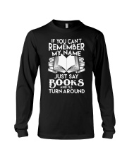 Just say Books Long Sleeve Tee tile