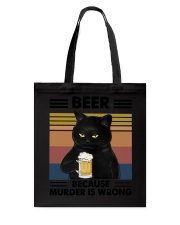 Funny Black Beer Because Murder Is Wrong Tote Bag thumbnail