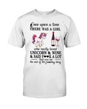 Girl Love Unicorn and Wine Said Classic T-Shirt front