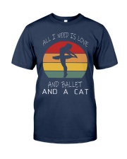 ALL I NEED IS LOVE AND BALLET AND A CAT WOMEN VINT Classic T-Shirt thumbnail