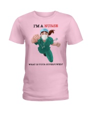 NURSE - what is your superpower Ladies T-Shirt front