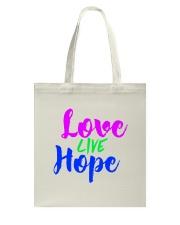 Love Live Hope Tote Bag thumbnail