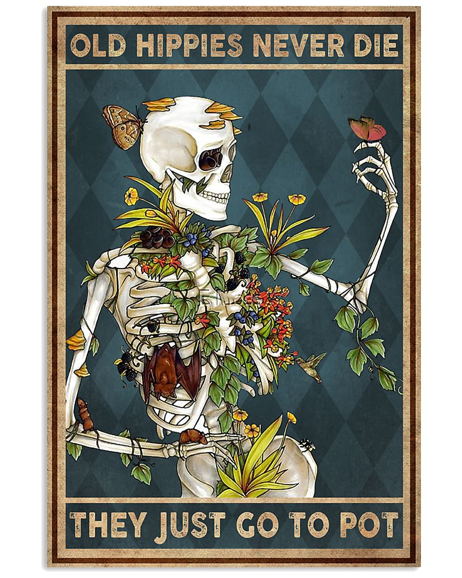 Old hippies never die 11x17 Poster