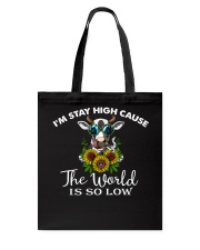 I am stay high  Tote Bag thumbnail