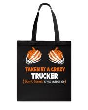 Taken by a crazy trucker Tote Bag thumbnail