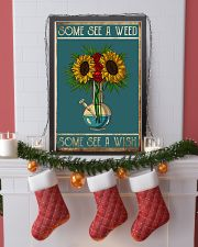 Some see a weed some see a wish 11x17 Poster lifestyle-holiday-poster-4