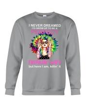 I never dreamed I'd grow up to be a perfect Crewneck Sweatshirt thumbnail