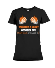 Taken by a crazy October guy Premium Fit Ladies Tee thumbnail