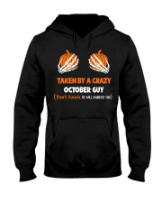 Taken by a crazy October guy Hooded Sweatshirt front