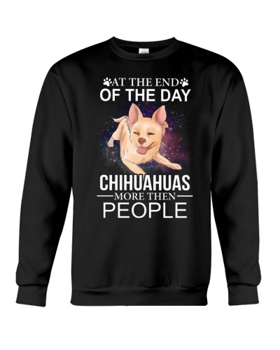 at the end of the day chihuahuas more then people