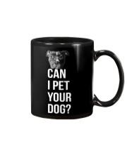 Can I Pet Your Dog Mug thumbnail