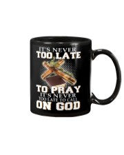 it's never too late to pray it's never too late to Mug thumbnail
