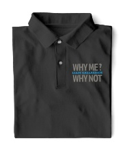 Why me why not limited edition Classic Polo front