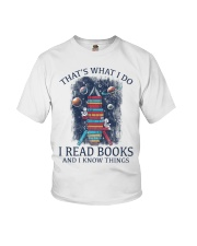 I READ BOOKS AND I KNOW THINGS 5 Youth T-Shirt thumbnail