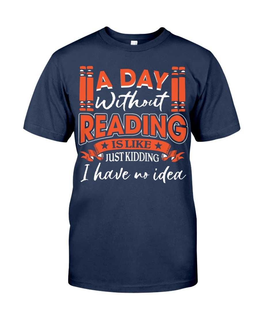 A DAY WITHOUT READING Classic T-Shirt