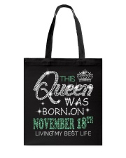 Queen was born on November 18 Tote Bag thumbnail