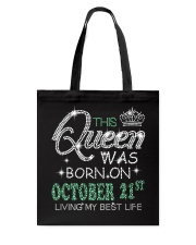 Queen was born on Octocber 21 Tote Bag thumbnail