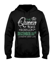 Queen was born on December 21 Hooded Sweatshirt thumbnail