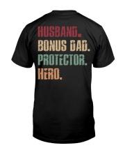 Husband Bonus Dad Protector Hero Classic T-Shirt back