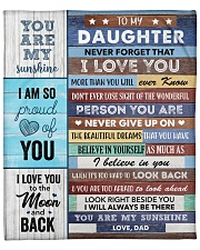 """To my Daughter Never Forget That I Love U - Dad Fleece Blanket - 50"""" x 60"""" front"""