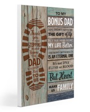 To my Bonus Dad Thank you for stepping  20x30 Gallery Wrapped Canvas Prints front