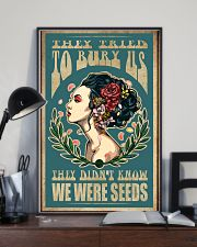 They tried to bury us they didn't know we were see 11x17 Poster lifestyle-poster-2