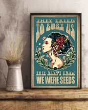 They tried to bury us they didn't know we were see 11x17 Poster lifestyle-poster-3