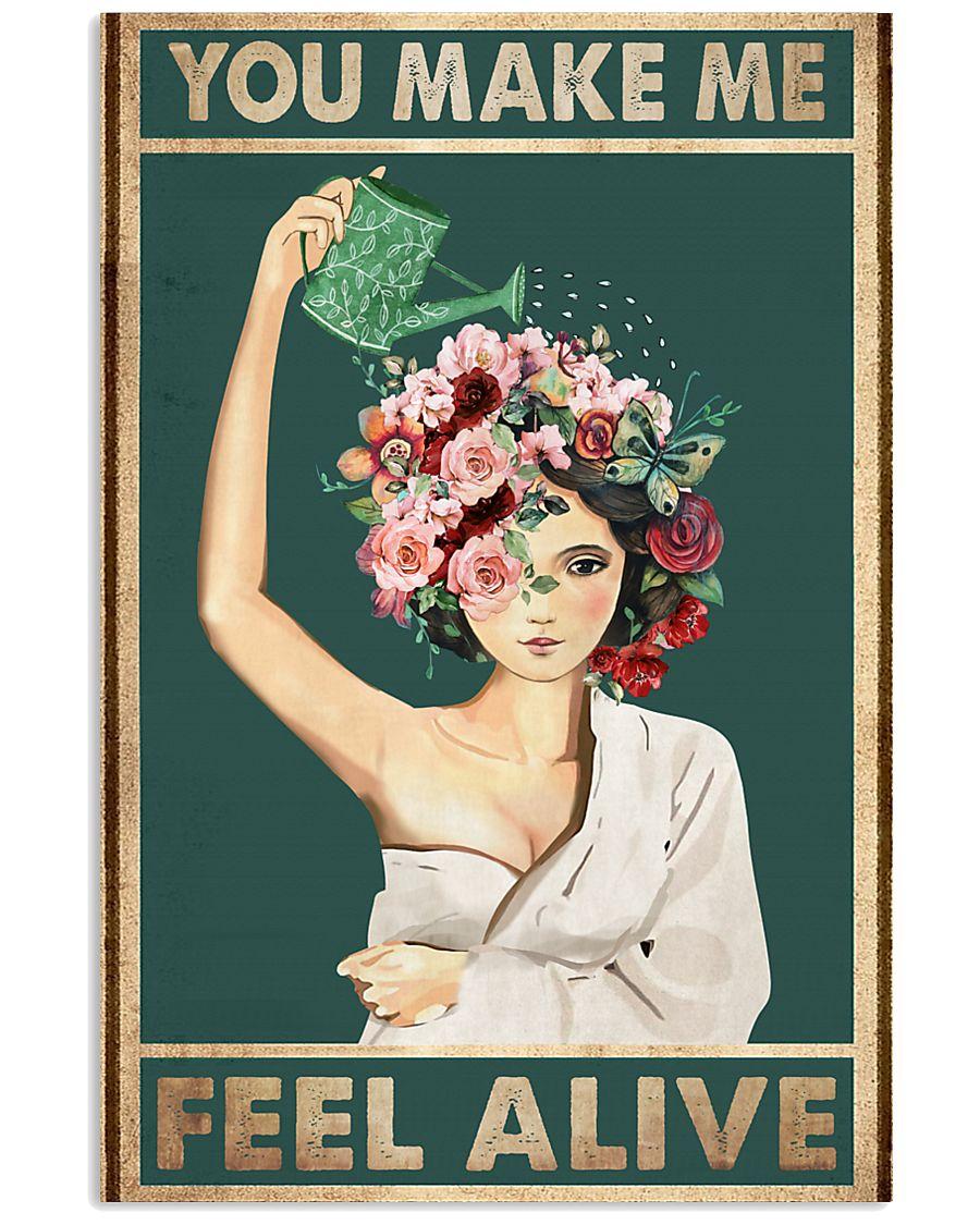 You make me feel alive 11x17 Poster