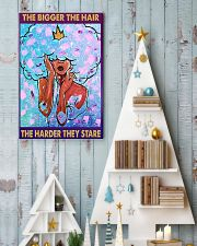 The bigger the hair the harder they stare 11x17 Poster lifestyle-holiday-poster-2