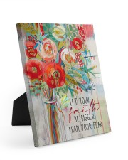 Let your faith be bigger than your fear Easel-Back Gallery Wrapped Canvas tile
