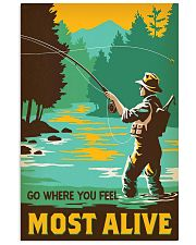 Go where you feel most alive 11x17 Poster front