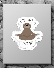 Let that shit go Sticker - 4 pack (Vertical) aos-sticker-4-pack-vertical-lifestyle-front-09
