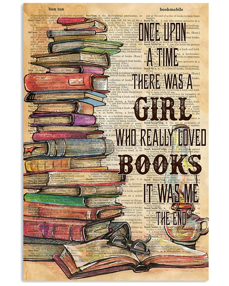 Once upon the time there was a girl loved books 11x17 Poster