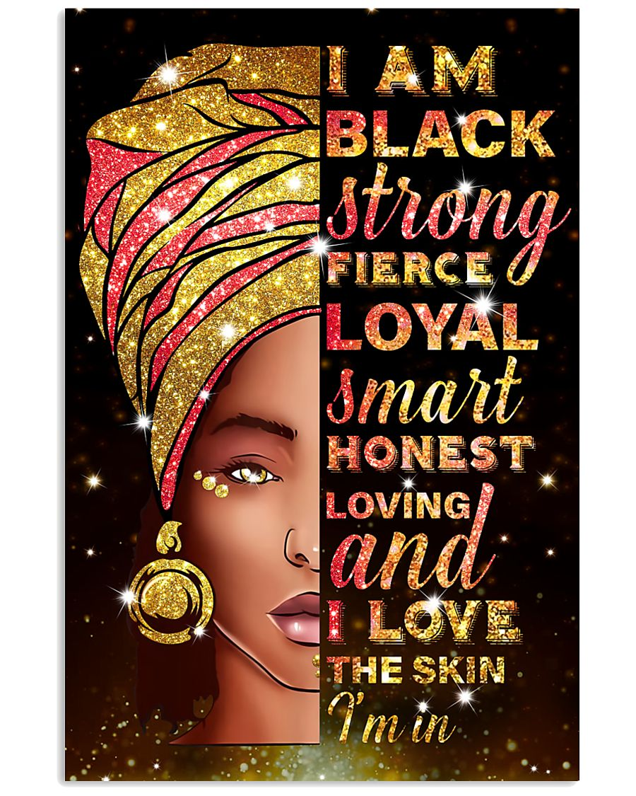 I am black strong 11x17 Poster
