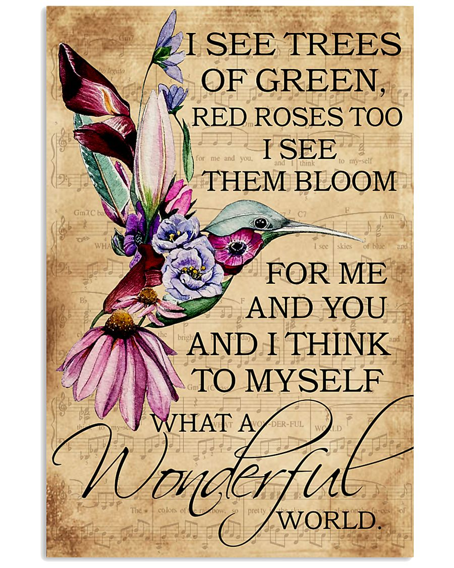 I see trees of green red roses too 11x17 Poster