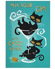 Mix your gin with catz 11x17 Poster front
