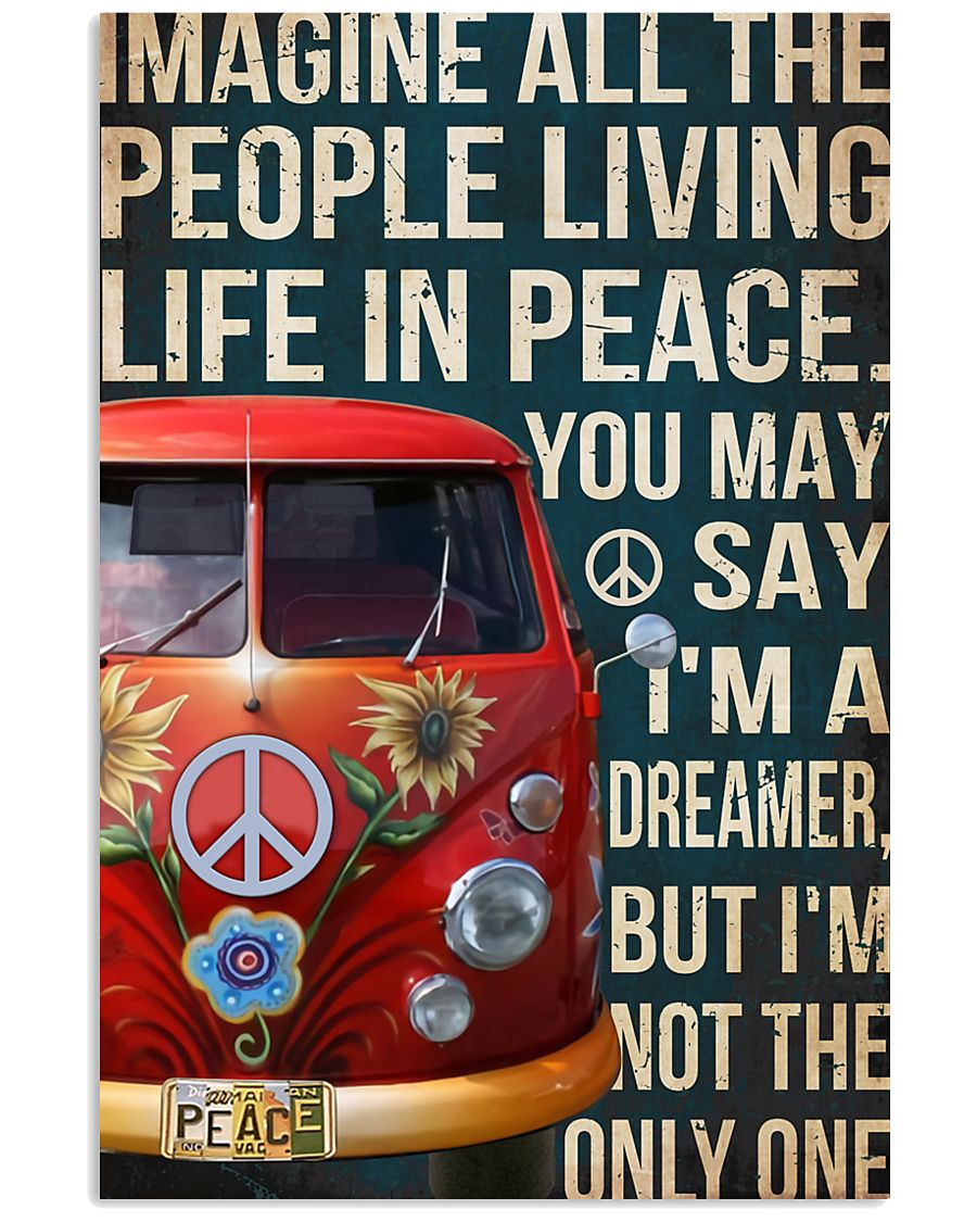 Imagine all the people living life in peace 11x17 Poster