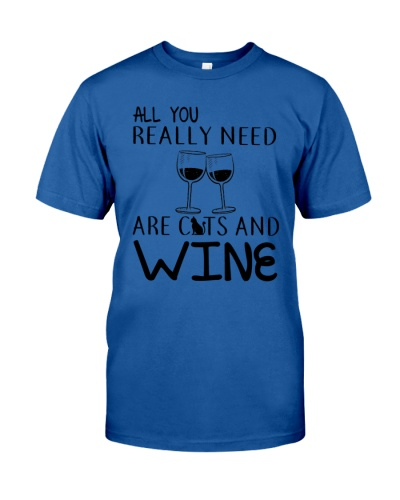 All You Really Need Cats And Wine