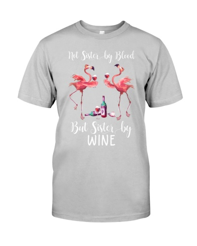 Wine Not Sister By Blood