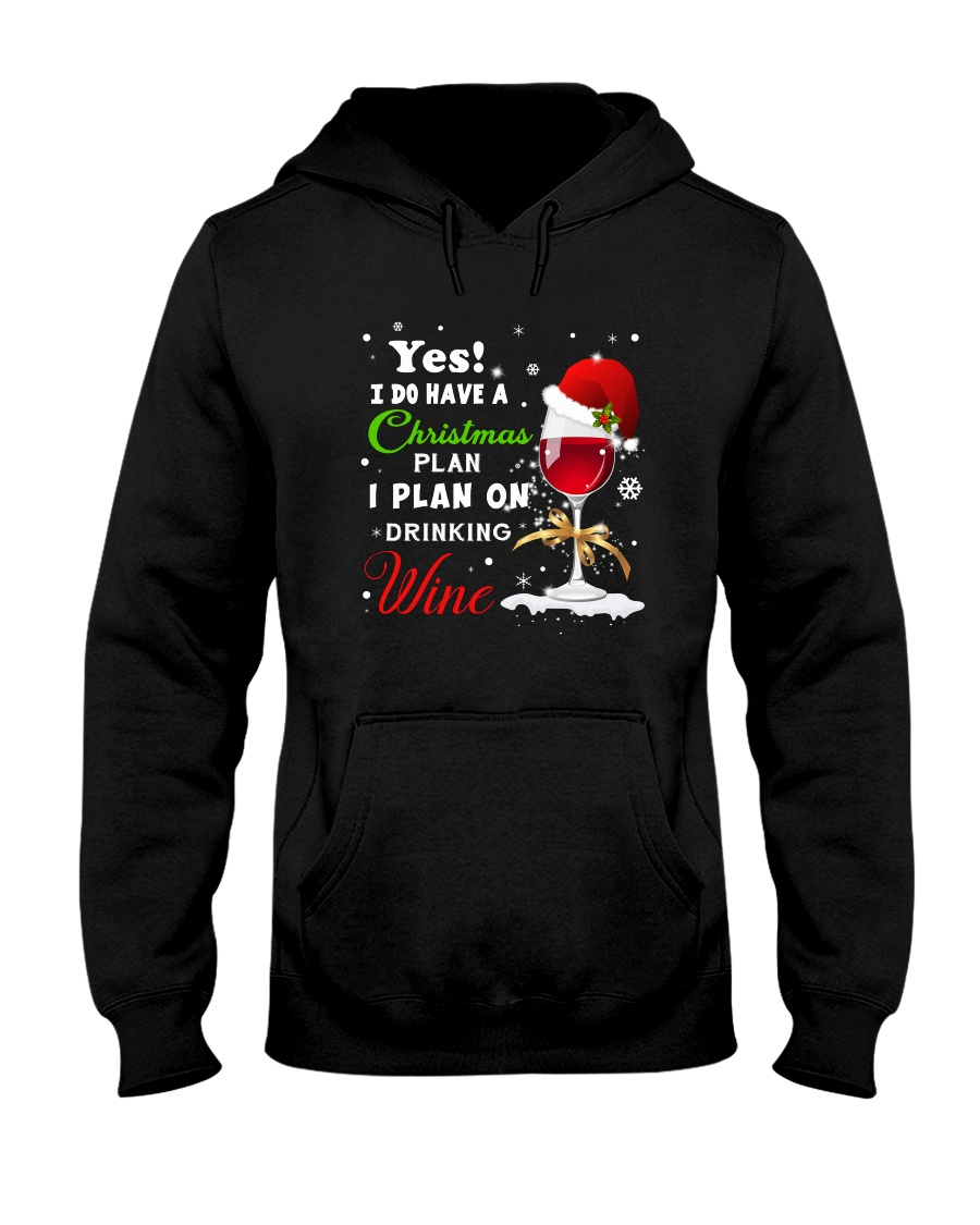 I Plan On Drinking Wine  Hooded Sweatshirt