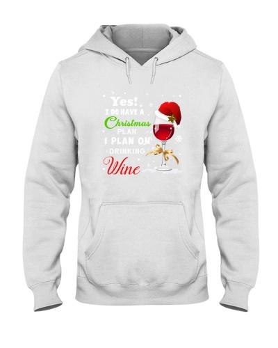 I Plan On Drinking Wine