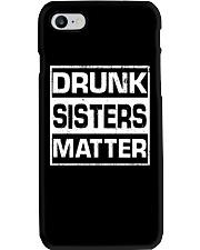 Wine Drunk Sister Matter Phone Case thumbnail