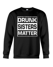 Wine Drunk Sister Matter Crewneck Sweatshirt thumbnail
