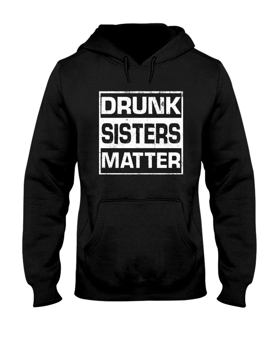 Wine Drunk Sister Matter Hooded Sweatshirt