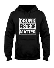 Wine Drunk Sister Matter Hooded Sweatshirt front