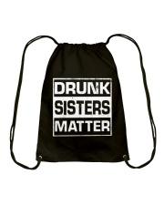 Wine Drunk Sister Matter Drawstring Bag thumbnail