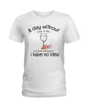 A day without Wine pillow Ladies T-Shirt thumbnail