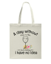A day without Wine pillow Tote Bag thumbnail