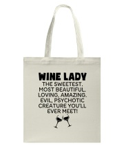 Wine Lady The Sweetest  Tote Bag tile